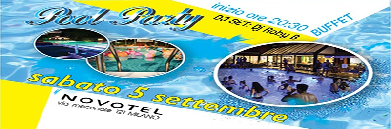 pool party 5 settembre novotel linate